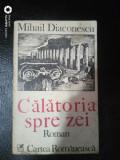Calatoria spre zei-Mihail Diaconescu