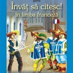 Invat sa citesc in limba franceza - Cei trei muschetari  