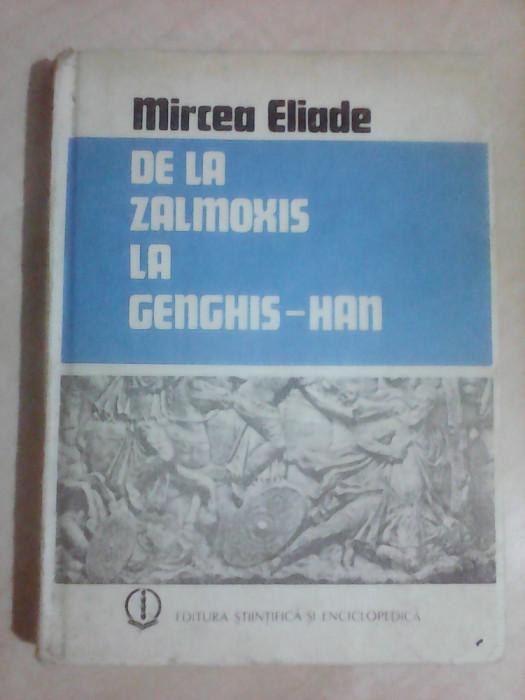 De la Zalmoxis la Genghis Han - MIRCEA ELIADE