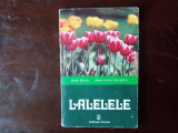 Lalele si gladiole selaru ; preda, A. Roger Merrill, Rebecca R. Merrill
