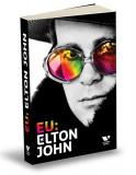 Eu: Elton John | Elton John