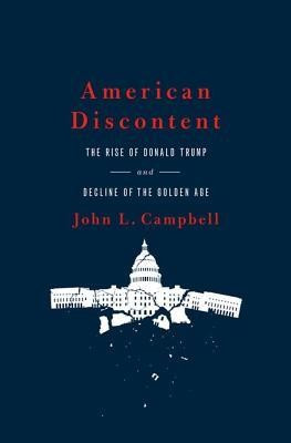American Discontent: The Rise of Donald Trump and Decline of the Golden Age foto