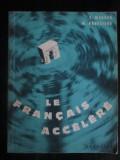 Le francais accelere-G. Mauger, M. Brueziere