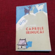 TRAISTA CU POVESTI - ION CREANGA - CAPRELE IRINUCAI