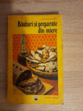 Bauturi si preparate din miere - Maria Teodorescu, Alta editura, 1977