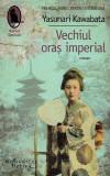 Cumpara ieftin Vechiul oraş imperial