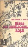 Visul din pavilionul rosu - Cao XueQin . Gao E / RARA