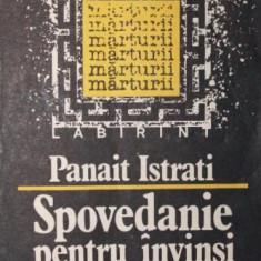 SPOVEDANIE PENTRU INVINSI - PANAIT ISTRATI