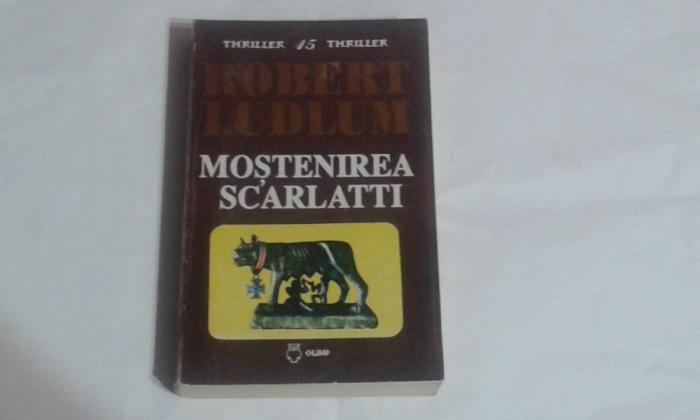 ROBERT LUDLUM - MOSTENIREA SCARLATTI