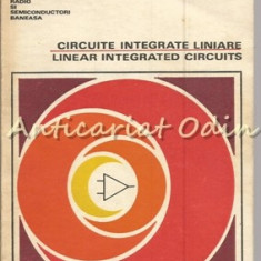 Circuite Integrate Liniare. Linear Integrated Circuits - Ing. D. Cracea