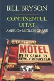 Continentul uitat. America micilor orase/Bill Bryson, Polirom