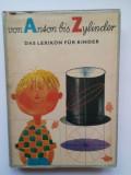 Von Anson bis Zylinder Das Lexikon fur Kinder