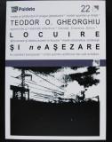 Teodor O. Gheorghiu - Locuire și neAșezare