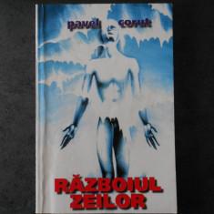 PAVEL CORUT - RAZBOIUL ZEILOR