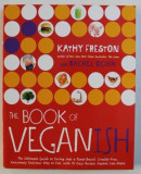 THE BOOK OF VEGANISH by KATHY FRESTON with RACHEL COHN , 2016