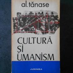 AL. TANASE - CULTURA SI UMANISM
