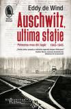 Auschwitz, ultima statie | Eddy de Wind