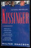 Walter Isaacson - Kissinger. A Biography