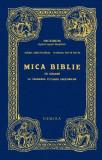 Mica Biblie cu icoane la îndemâna tuturor creștinilor