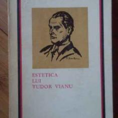 Estetica Lui Tudor Vianu - Ion Pascadi ,519784