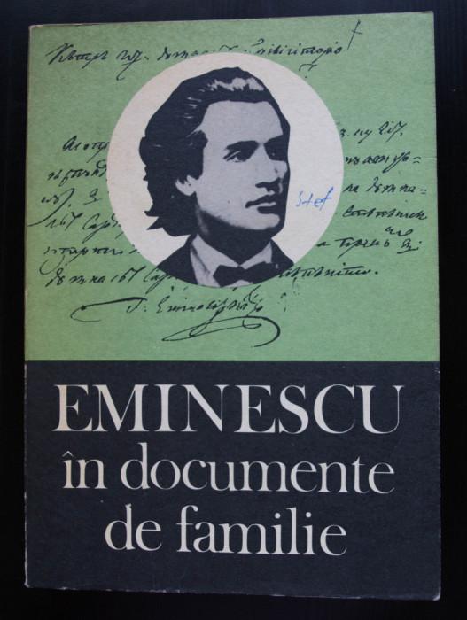 Gh. Ungureanu (ed.) - Eminescu în documente de familie