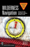 Wilderness Navigation: Finding Your Way Using Map, Compass, Altimeter & GPS, Paperback