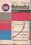 Matematica. Algebra. Manual Pentru Clasa VIII-a - Ioan Craciunel