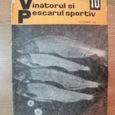 REVISTA ''VANATORUL SI PESCARUL SPORTIV'', NR. 10 OCTOMBRIE 1966