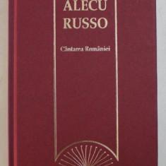 CANTAREA ROMANIEI de ALECU RUSSO , 2009