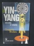 Yin-Yang secrete si retete- Autor:Gregorian Bivolaru