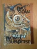 PATIMILE DUPA PITESTI de PAUL GOMA