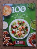 100 RETETE  × SUPE SALATE SI APERITIVE