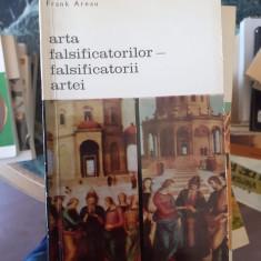 Arta falsificatorilor, falsificatorii artei – Frank Arnau