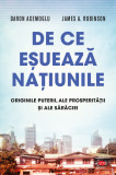 De ce eșuează națiunile. Originile puterii, ale prosperității și ale sărăciei. Vol. 57
