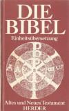 DIE BIBEL EINHEITSUBERSETZUNG { BIBLIA - traducere interconfesionala germana }