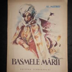 ALEXANDRU MITRU - BASMELE MARII (1957, ilustratii de V. Sturmer)