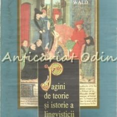 Pagini De Teorie Si Istorie A Lingvisticii - Lucia Wald