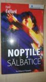Noptile salbatice- Cyril Collard