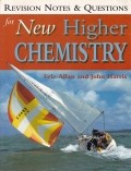 Revision Notes and Questions for New Higher Chemistry