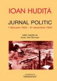 Jurnal politic (1 februarie 1943 – 31 decembrie 1943) | Ioan Hudita, Comunicare.ro