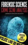 Forensic Science: Crime Scene Analysis