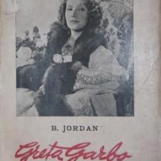 GRETA GARBO viata romantata - B . JORDAN