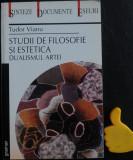 Studii de filosofie si estetica Dualismul artei Tudor Vianu