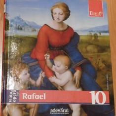 Viata si opera lui Rafael. Colectia Pictori de geniu, Adevarul Nr. 10