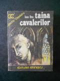 IOAN DAN - TAINA CAVALERILOR