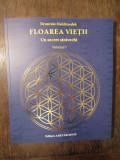 Floarea vietii: Un secret stravechi, Vol. 1 -Drunvalo Melchizedek