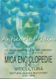 Mica Enciclopedie De Viticultura - I. C. Alexandrescu, M. Oslobeanu, L. Jianu