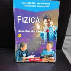 FIZICA, MANUAL PENTRU CLASA A XI-A - DOREL HARALAMB