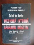 Medicina interna. Aparatul digestiv Caiet de teste-Florina Filip