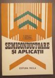 SEMICONDUCTOARE SI APLICATII - Z. SCHLETT, I. HOFFMAN, A. CAMPEANU